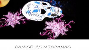 camisetas mexicanas bonitas