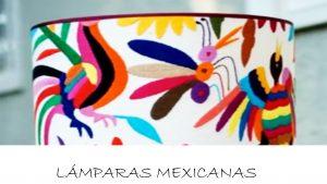 lámparas mexicanas bonitas