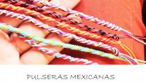 pulseras mexicanas bonitas