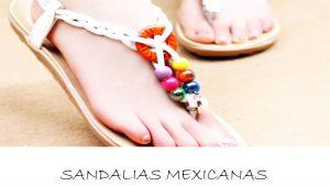 sandalias mexicanas bonitas